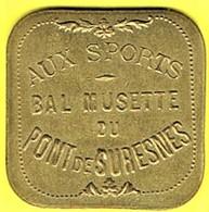 Nécessité - Jeton De Bal - AUX SPORTS à SURESNES (92) - Monétaires / De Nécessité