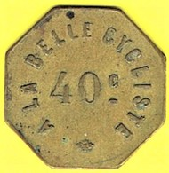 Nécessité - Jeton De Bal - A LA BELLE CYCLISTE à SURESNES (92) - Monétaires / De Nécessité