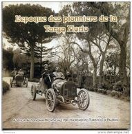 L'EPOQUE DES PIONNIERS DE LA TARGA FLORIO Vv AAPIT 2004 60 PAG. - Libri, Riviste, Fumetti