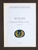 Marina - Divise Per Secondi Capi Sottocapi E Comuni - Anno 1890 - 1^ Ed. 1972 - Libros, Revistas, Cómics