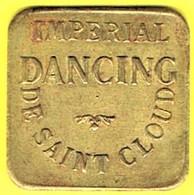 Nécessité - Jeton De Bal - IMPERIAL DANCING à SAINT-CLOUD (92) - Monétaires / De Nécessité