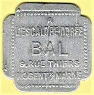 Nécessité - Jeton De Bal - A L'ESCALOPE DOREE à NOGENT S/MARNE (94) - Monétaires / De Nécessité