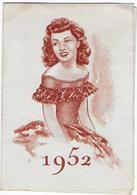 PETIT CALENDRIER - 1952  - Pharmacie - - Calendriers