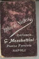 """5062 """" BLOCK NOTES-CARTOLERIA G. MOSCHETTINI-PIAZZA FERROVIA-NAPOLI """"   - ORIGINALE - Non Classificati"""