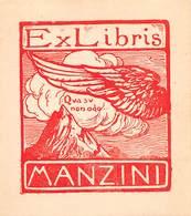 """08445 """"EX LIBRIS MANZINI - ...QUA SU NON ODO..."""" ORIG. - Ex Libris"""