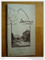 SAVOIE ALBERTVILLE ET SES ENVIRONS SAVOIE - Alpes - Pays-de-Savoie