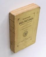 Dictionnaire Des Devises Historiques Et Héraldiques, T.1 / A. Chassant ; Henri Tausin. - Paris : J.-B. Dumoulin, 1878 - Dictionnaires