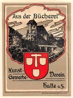"""08450 """"EX LIBRIS - AUS DER BÜCKEREI - KUNST-GEWERBE-VEREIN - HALLE A S."""" ORIG. - Ex Libris"""