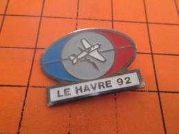 713f PIN'S PINS / Rare Et De Belle Qualité ! / Thème : AVIATION / AVION VOLTIGE LE HAVRE 1992 - Avions