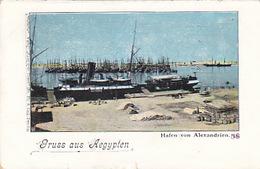 Gruss Aus Aegyptem - Hafen Von Alexandria - 1900     (A-112-160821) - Alexandria