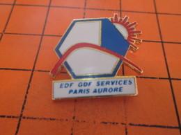 2317 PIN'S PINS / Rare Et De Belle Qualité ! / Thème : EDF GDF / SERVICES PARIS AURORE - EDF GDF