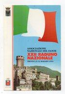 Trento - 1994 - Associazione Nazionale Del Fante - XXII° Raduno Nazionale - Non Viaggiata - (FDC16453) - Trento