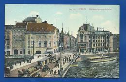 BERLIN  Weidendammerbrücke    Animées   écrite En 1908 - Ohne Zuordnung