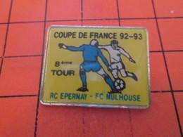 310aA PIN'S PINS / Rare Et De Belle Qualité ! / Thème : SPORTS / FOOTBALL COUPE DE FRANCE 92-93 EPERNAY MULHOUSE La Looz - Football