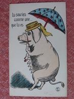 CPA Anima LHumanisé Position Humaine  Cochon  Porc Pig Truie Parapluie Pépin Pébroque Illustrateur (2 Scans) - Pigs