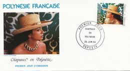 First Day Cover Tahiti Papeete 1984  Chapeaux  Polynesiens  Jeune Fille Vahiné - Polynésie Française