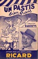 PARTITION PUBLICITAIRE PASTIS BIEN FRAIS - OFFERTE PAR RICARD - VERS 1949 - EXCELLENT ETAT COMME NEUF - SUR 2 PAGES - - Publicités