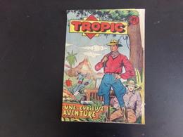 """Revue """"  Les Gais Tropic """" N° 29, 8 Pages ( Pliures D'usage ) - Livres, BD, Revues"""