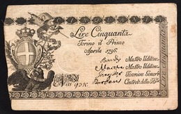 SARDO PIEMONTESI REGIE FINANZE 50 LIRE 01 04 1796 Ottimo Esemplare Bb+ Lotto 940 - [ 1] …-1946 : Regno