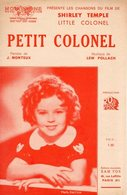 BELLE PARTITION SHIRLEY TEMPLE - PETIT COLONEL DU FILM LITTLE COLONEL - 1935 - TB ETAT - JOINT SCENARIO ILLUSTRE DU FILM - Compositeurs De Musique De Film
