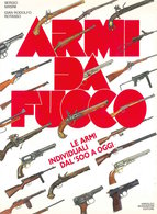 Militaria Masini - Armi Da Fuoco Armi Individuali Dal '500 Ad Oggi - 1^ Ed. 1987 - Libros, Revistas, Cómics