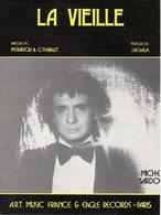 PARTITION  MICHEL SARDOU / JACQUES REVAUX - LA VIEILLE - 1976 - EXC ETAT PROCHE DU NEUF - - Otros