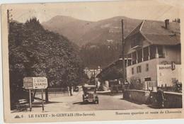 Le Fayet-St-Gervais  74   Nouveau Quartier  Et Route De Chamonix Animés-Voiture Et Hotel De Bonnant - France