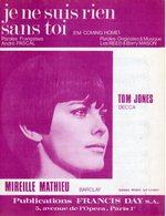 PARTITION MIREILLE MATHIEU - JE NE SUIS RIEN SANS TOI - 1967 - EXC ETAT PROCHE DU NEUF - - Otros