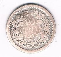 10 CENT  1918  NEDELAND /5901// - [ 3] 1815-…: Königreich Der Niederlande