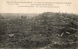 SOUCHEZ ( 62 ) - Les Ruines Du Chateau De Carleuil - Other Municipalities