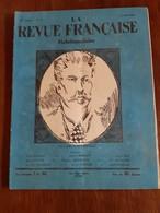 La Revue Française Hebdomadaire - 22 Année N°18 Le 1 Mai 1927 - - 1900 - 1949