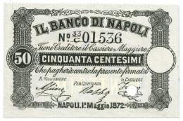50 CENTESIMI BANCO DI NAPOLI FEDE DI CREDITO FORO ANNULLO 01/05/1872 FDS - Altri