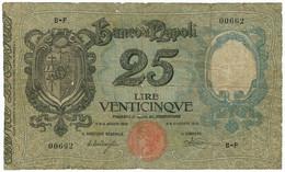 25 LIRE BANCO DI NAPOLI BIGLIETTO AL PORTATORE 17/08/1918 MB/BB - Altri