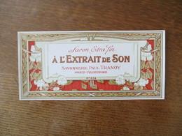 SAVONNERIE PAUL TRANOY PARIS-TOURCOING SAVON EXTRA FIN A L'EXTRAIT DE SON N° 834 - Other