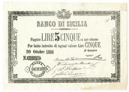 5 LIRE BANCO DI SICILIA - POLIZZINO - I TIPO - ANNULLATO 20/10/1866 MB/BB - Altri