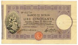 50 LIRE BANCO DI SICILIA - BIGLIETTO AL PORTATORE 16/12/1911 BB - Altri