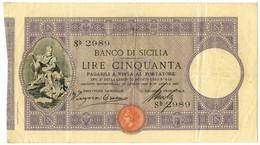 50 LIRE BANCO DI SICILIA BIGLIETTO AL PORTATORE PRIMA DATA 27/04/1897 BB/BB+ - Altri