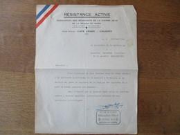 RESISTANCE ACTIVE ASSOCIATION DES RESISTANTS DE LA GUERRE 39-45 DE LA REGION DU NORD MOUVEMENT DE RESISTANCE SECTEUR W2 - Documents