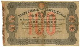 100 LIRE BANCO DI SICILIA FEDE DI CREDITO 27/04/1870 MB+ - Altri