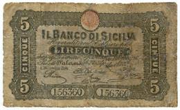 5 LIRE BANCO DI SICILIA - FEDE DI CREDITO 27/04/1870 MB+ - Altri
