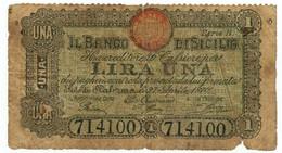 1 LIRA BANCO DI SICILIA FEDE DI CREDITO SERIE B 27/04/1870 MB+ - [ 1] …-1946 : Regno