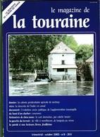 LE MAGAZINE DE LA TOURAINE N°8 - Centre - Val De Loire