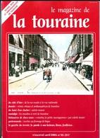 LE MAGAZINE DE LA TOURAINE N°10 - Centre - Val De Loire