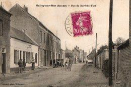 BELLOY SUR MER  ( 80 ) - Rue Du Maréchal Foch - France