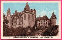 Chateau De La Rochefoucauld - Edit. NOUVELLES GALERIES MANSLOISES - Colorisée - France