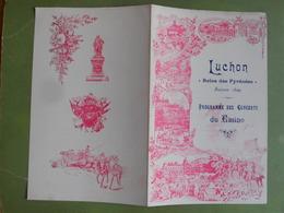 PROGRAMME DES CONCERTS A GRAND ORCHESTRE DE LUCHON DIMANCHE 27 AOUT 1899 BON ETAT - Programmes