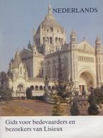 Gids Voor Bedevaarders En Bezoekers Van Lisieux. - Saints