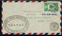 Océanie - Nelle Calédonie - 1947- Première Liaison Aérienne Française Nouméa-Papeete T.R.A.P.A.S. Enveloppe Pour Papeete - Luftpost