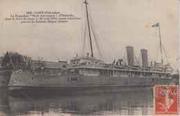 "CAEN : Le Paquebot ""Stad-Anwerpen"" En 1914 - Caen"