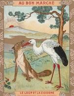 Chromo Ancien - Au Bon Marché - Le Loup Et La Cigogne - Fables De La Fontaine - Au Bon Marché